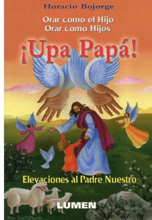 Orar como el HIjo, orar como hijos